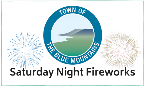 The Blue Mountains Presents Saturday Night Fireworks